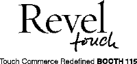 Revel Touch - Touch Commerce Redefined, BOOTH #115
